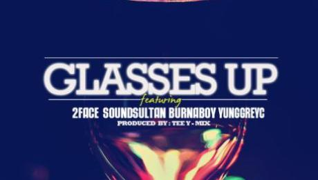 DJ Jimmy Jatt ft. 2face Idibia, Sound Sultan, Burna Boy & Yung GreyC - GLASSES UP [prod. by Tee-Y Mix] Artwork   AceWorldTeam.com