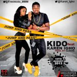 Kido ft. Karen Igho JUMP AND PASS prod. by ElMore Artwork 150x150 Charass GBEGE [prod. by Tee Y Mix]