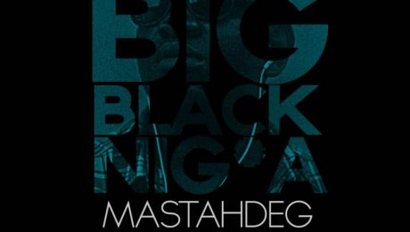 Mastah Deg - BIG BLACK N____ [Ise Yen Refix ~ a Sarz cover] Artwork | AceWorldTeam.com