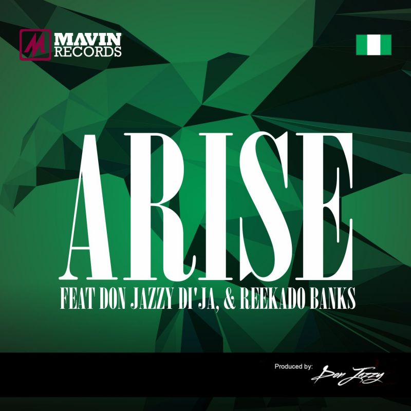 Mavins 2.0 ft. Don Jazzy, Di'Ja & Reekado Banks - ARISE