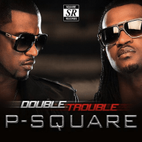 P-Square - DOUBLE TROUBLE [Bonus Track Version]