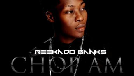 Reekado Banks - CHOP AM [prod. by Don Jazzy] Artwork| AceWorldTeam.com