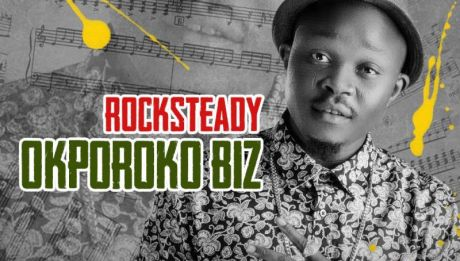 Rocksteady - OKPOROKO BIZ [prod. by J-Sleek] Artwork | AceWorldTeam.com