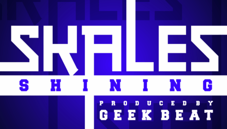 Skales - SHINING [prod. by GeekBeatz] Artwork | AceWorldTeam.com