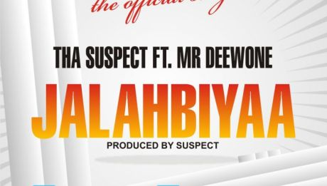Tha Suspect ft. Mr. Deewone - JALABIYAA Artwork | AceWorldTeam.com
