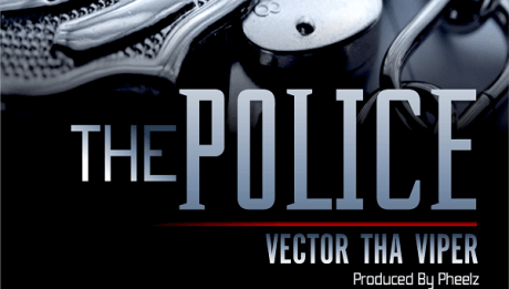 Vector - THE POLICE [prod. by Pheelz] Artwork | AceWorldTeam.com