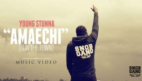 Young Stunna - AMAECHI [Run The Town ~ Official Video] Artwork | AceWorldTeam.com