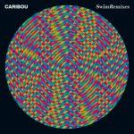 caribou-swim remixes