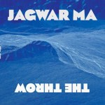 Jagwar Ma: The Throw
