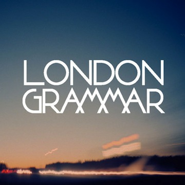 London Grammar: Hey Now + Metal & Dust
