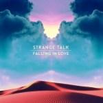 Strange Talk: Falling In Love (Draper Remix)
