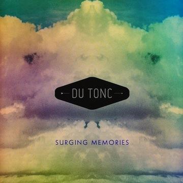 Du Tonc - Surging Memories
