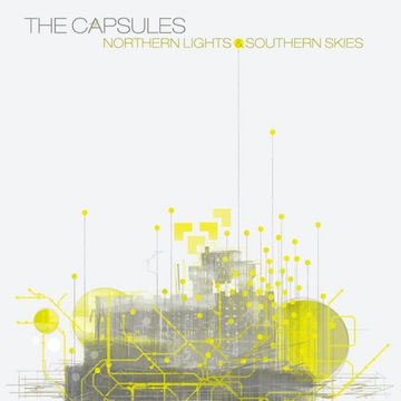The Capsules - Northern Lights & Southern Skies