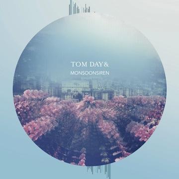 Tom Day & Monsoonsiren - Self-titled