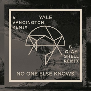 Yale - No One Else Knows (Vancington Remix)