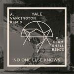 Yale - No One Else Knows (Vancington Remix)