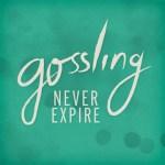 Gossling - Never Expire