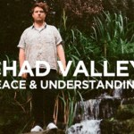 Chad Valley - Peace & Understanding