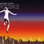 Electric Youth- Innocence