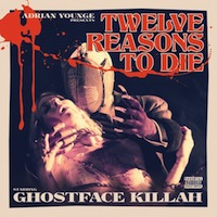 Ghostface Killah & Adrian Younge - 12 Reasons To Die
