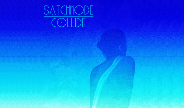 Satchmode - Collide  [New Single]