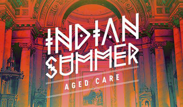 Indian Summer - Aged Care (ft. Benjamin Joseph)