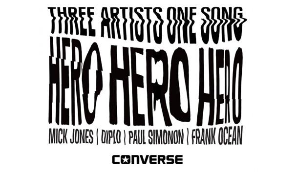 Frank Ocean + Mick Jones + Paul Simonon + Diplo- HERO  [Converse Series]