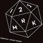 123MRK - Versatile, Secret Secret - acid stag