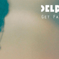 Delphic: Get Familiar  [New Music]