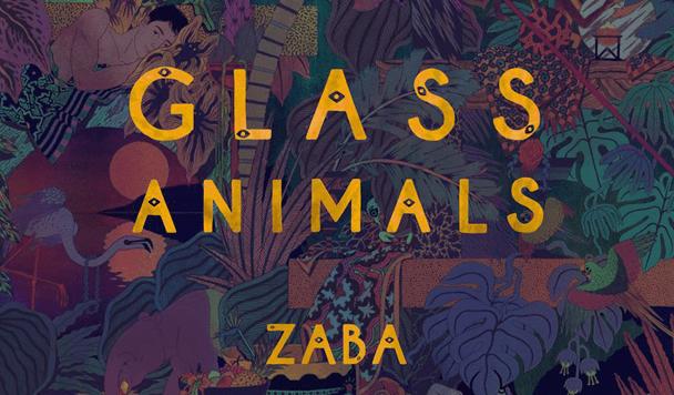 Glass Animals - Zaba  [ALBUM Review] - acid stag