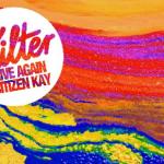 KILTER - Alive Again (ft. Citizen Kay)  [New Single] - acid stag