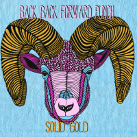 Back Back Forward Punch: Solid Gold  [New Single]