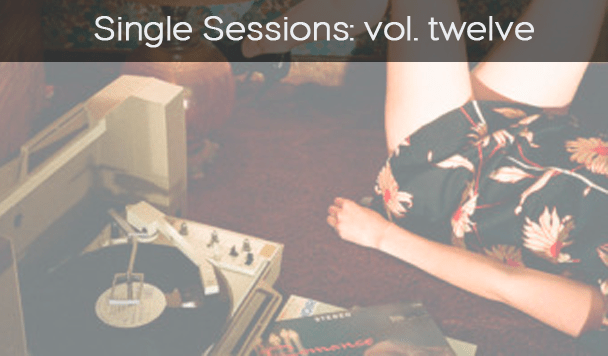 Single Sessions - Tom Misch, dems, Slow Magic, Mountain Of Youth, PLOY, M+A  - acid stag