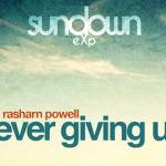 Sundown eXp - Never Giving Up (ft. Rasharn Powell) - acid stag