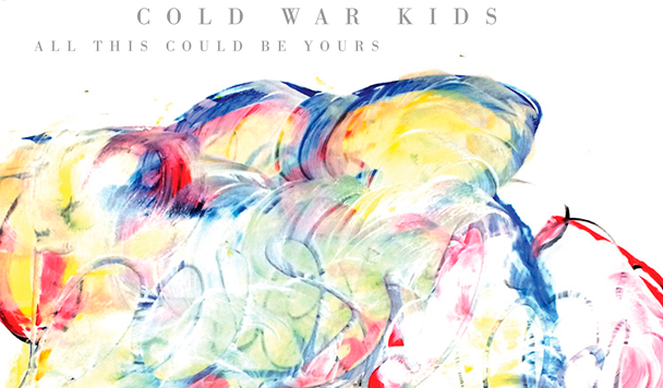 Cold War Kids - All This Could Be Yours - acid stag