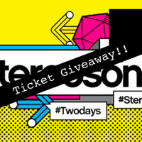 Stereosonic 2014: Ticket Giveaway!