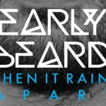 Early Beard - When It Rains Apart EP  [Stream] - acid stag
