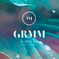 GRMM - Circles (ft. Yasmin)  [New Single]
