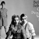 Belle & Sebastian - Girls in Peacetime Want to Dance [Album Review] - acid stag