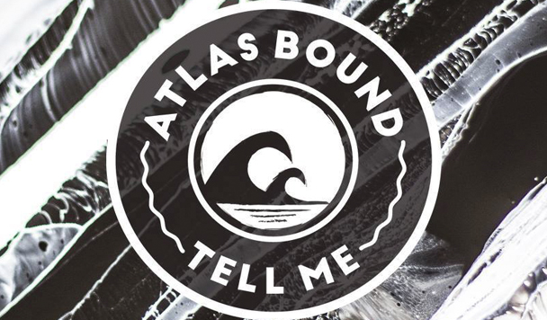 Atlas Bound - Tell Me - acid stag