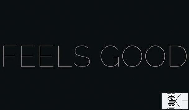 Deutsch Duke - Feels Good [New Music] - acid stag