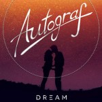Autograf - Dream - acid stag