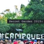 Secret Garden 2015 - Review - acid stag
