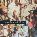 Sunday Chills - Teddy Au Top, CFCF, Chris Savor, jellis, William French - acid stag