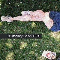 Sunday Chills #7