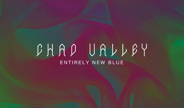 Chad Valley - Entirely New Blue - acid stag