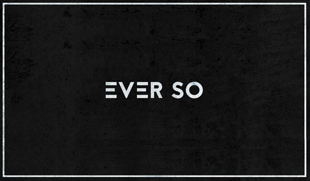 Ever So - High [New Single] - acid stag