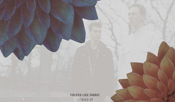 Folded Like Fabric - I Tried EP [Stream] - acid stag