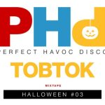 HUMP DAY MIX- Perfect Havoc Disco Halloween #3 - Tobtok Mixtape [acid stag exclusive] - acid stag
