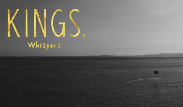 Kings. – Whispers [New Single] - acid stag